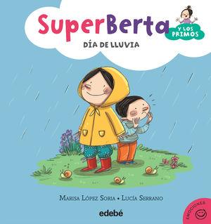 EMOCIONES 2. SUPERBERTA Y LOS PRIMOS DIA DE LLUVIA