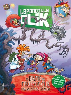 LA PANDILLA CLIK 5. EL DIARIO DEL PROFESOR CLIK