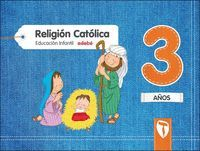 3AÑOS. RELIGION ZAIN 2017 EDEBE