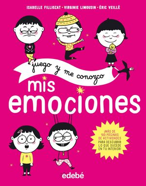 JUEGO Y ME CONOZCO: MIS EMOCIONES