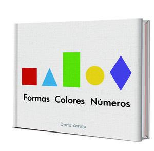 MI PRIMER LIBRO FORMAS, COLORES, NUMEROS