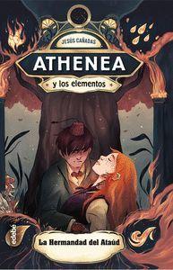 ATHENEA Y LOS ELEMENTOS 4. LA HERMANDAD DEL ATAUD