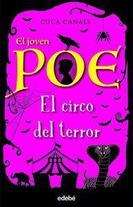 EL JOVEN POE 8. EL CIRCO DEL TERROR