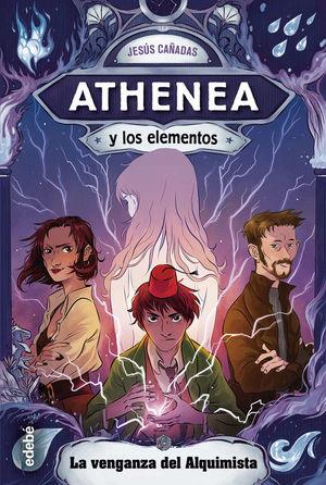 ATHENEA Y LOS ELEMENTOS 5. LA VENGANZA DEL ALQUIMISTA