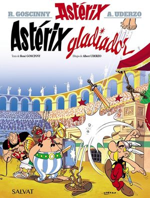 ASTERIX 4. ASTERIX GLADIADOR
