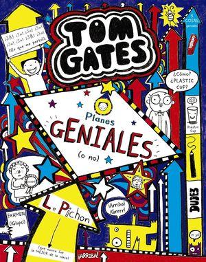 TOM GATES 9. PLANES GENIALES (O NO)
