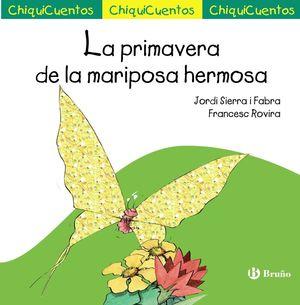 CHIQUICUENTOS 49. LA PRIMAVERA DE LA MARIPOSA HERMOSA