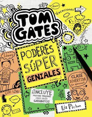TOM GATES 10. PODERES SÚPER GENIALES (CASI...)