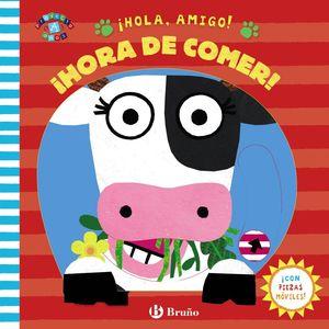 HOLA, AMIGO HORA DE COMER