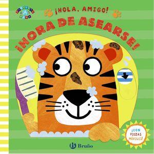 HOLA, AMIGO HORA DE ASEARSE