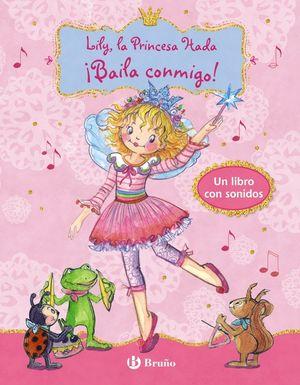 LILY, LA PRINCESA HADA BAILA CONMIGO