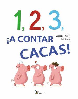 1, 2, 3, A CONTAR CACAS