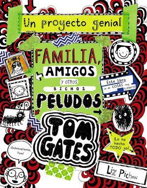 TOM GATES 12. FAMILIA, AMIGOS Y OTROS BICHOS PELUDOS