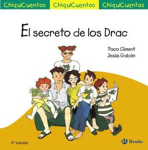 CHIQUICUENTOS 3. EL SECRETO DE LOS DRAC