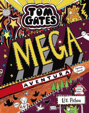 TOM GATES 13. MEGA AVENTURA (GENIAL, CLARO!)
