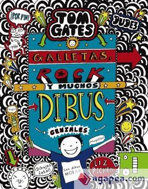 TOM GATES. GALLETAS, ROCK Y MUCHOS DIBUS GENIALES