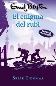 SERIE ENIGMAS 3. EL ENIGMA DEL RUBI