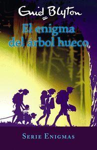 SERIE ENIGMAS 4. EL ENIGMA DEL ARBOL HUECO