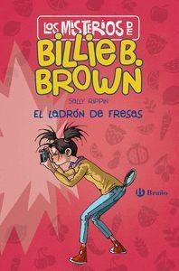 BILLIE B. BROWN 4 LOS MISTERIOS DE BILLIE B. BROWN