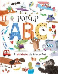POP UP ABC. EL ALFABETO DE ALEX Y BET