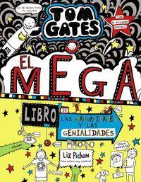 TOM GATES 16. EL MEGALIBRO DE LAS MANUALIDADES Y LAS GENIALIDADES