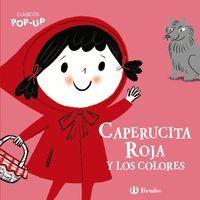 CLASICOS POP-UP. CAPERUCITA ROJA Y LOS COLORES