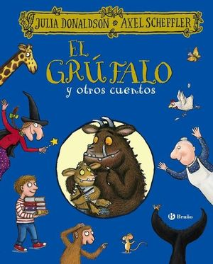 EL GRUFALO Y OTROS CUENTOS