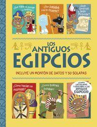 LOS ANTIGUOS EGIPCIOS. UN LIBRO CON SOLAPAS