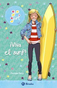 GO GIRL. VIVA EL SURF
