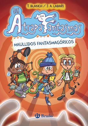 LOS ATRAPAFANTASMAS 1. MAULLIDOS FANTASMAGORICOS