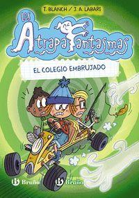 LOS ATRAPAFANTASMAS 2. EL COLEGIO EMBRUJADO