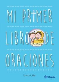 MI PRIMER LIBRO DE ORACIONES. EDICION ACTUALIZADA