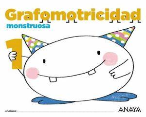 3AÑOS. GRAFOMOTRICIDAD MONSTRUOSA 1 ANAYA