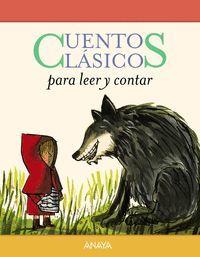 CUENTOS CLÁSICOS PARA LEER Y CONTAR