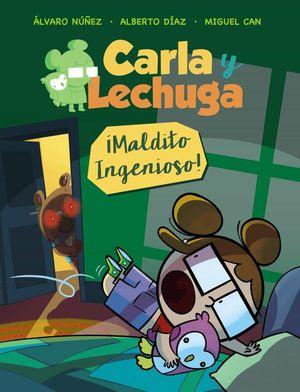 CARLA Y LECHUGA 1. MALDITO INGENIOSO
