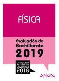 FISICA EVALUACION DE BACHILLERATO 2019