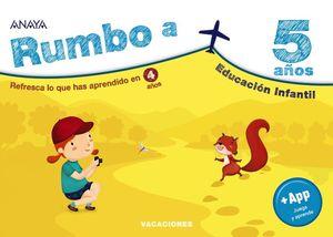 CUADERNO DE VACACIONES RUMBO A... 5 AÑOS ANAYA