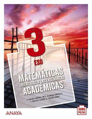 3ESO. MATEMATICAS ACADEMICAS MONOVOLUMEN SUMA PIEZAS ANDALUCIA ANAYA