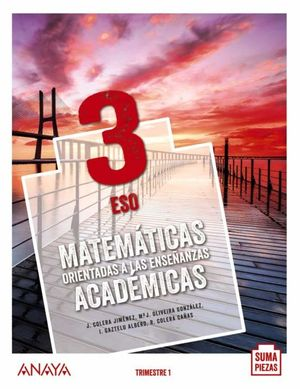 3ESO. MATEMATICAS ACADEMICAS TRIMESTRAL ANDALUCIA 20 SUMA ANAYA