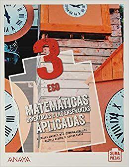 3ESO. MATEMATICAS APLICADAS MONOVOLUMEN COLEGIOS BILINGUES SUMA PIEZAS ANDALUCIA ANAYA