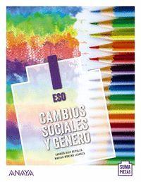 1ESO. CAMBIOS SOCIALES Y GENERO SUMA PIEZAS ANDALUCIA ANAYA