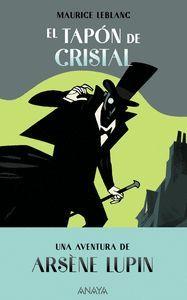ARSENE LUPIN. EL TAPON DE CRISTAL