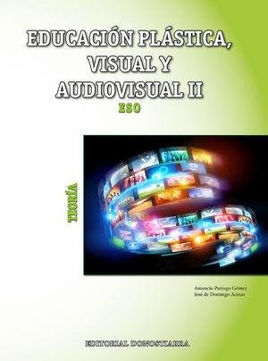 2ESO. EDUCACION PLASTICA, VISUAL Y AUDIOVISUAL II - TEORIA DONOSTIARRA
