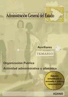 TEMARIO AUXILIARES ADMINISTRATIVOS ADMINISTRACION DEL ESTADO 2008