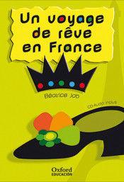 UN VOYAGE DE REVE EN FRANCE