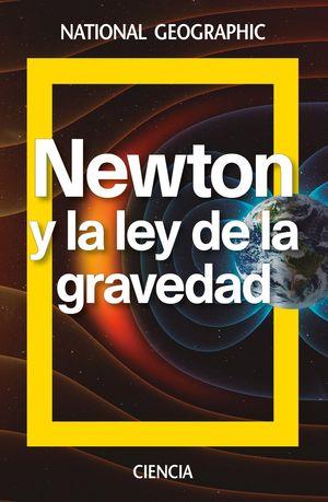 NEWTON Y LA LEY DE LA GRAVEDAD