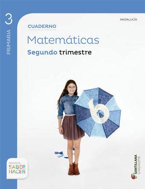 CUADERNO MATEMATICAS 3 PRIMARIA 2 TRIM SABER HACER