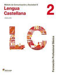 COMUNICACION Y SOCIEDAD II LENGUA CAST FORMACION PROFESIONAL BASICA