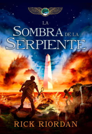 LAS CRONICAS DE KANE 3. LA SOMBRA DE LA SERPIENTE