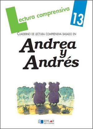 ANDREA Y ANDRES 13 LECTURAS COMPRENSIVAS
